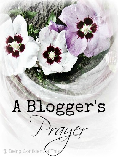 A Blogger's Prayer