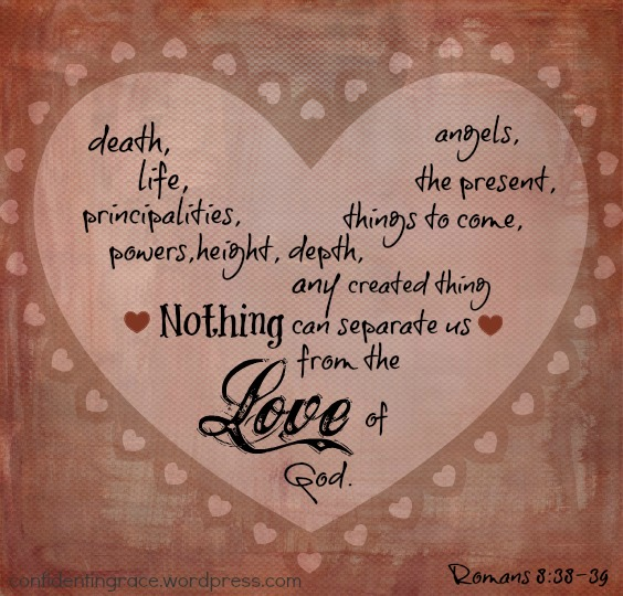 Nothing can separate us from God's love, fall, sin, forgiveness