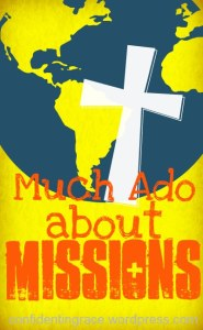 Much Ado about Missions, how tonpray for unreached people groups, praying for the lost using T.H.U.M.B. method
