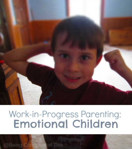 parenting emotional children, boy mom, angry child, intense child, strong-willed child, work-in-progress child, children are uniquely created, work-in-progress parenting