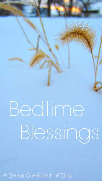 Bedtime Blessings, counting blessings, motherhood, love