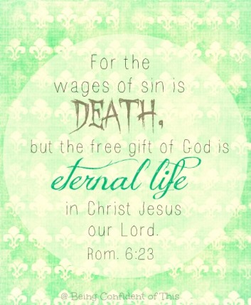 bad guys, wages of sin, unrighteous, sin leads to death, eternal life is a gift