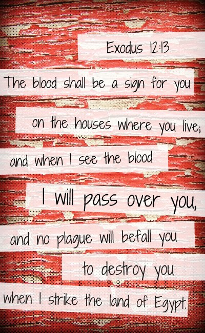 painted red, sacrifice, blood, first Passover, painted-red, how-the-blood-of-the-Lamb-makes-us-white-as-snow, how-pain-is-like-the-blood-of-Jesus