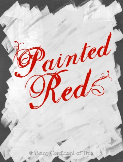 Passover, painted red, blood, Jesus, sacrifice, first-passover, forgiveness of sin, how-the-blood-of-the-Lamb-makes-us-white-as-snow,  paint covers mistakes like the Savior's blood covers our sins