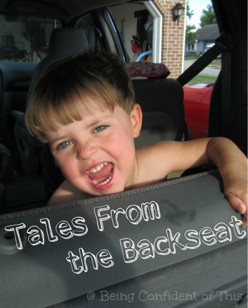 Tales from the backseat, kid humor, funny kids, kids say the darndest things, funny kid stories